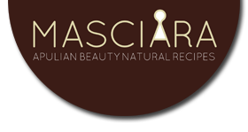 Cosmetici con Ingredienti Naturali e Biologici Pugliesi - Apulian Beauty Natural Recipes - Masciara